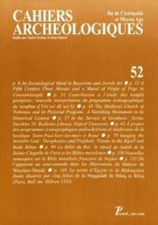 Cahiers archeologiques fin de l'antiquite et moyen age n 52 - Couverture - Format classique