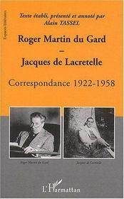 Roger Martin Du Gard Jacques De Lacretelle : Correspondance ; 1922-1958 - Couverture - Format classique