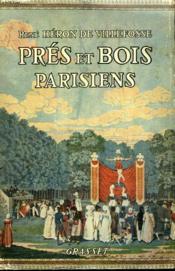 Pres Et Bois Parisiens. - Couverture - Format classique