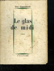 Le Glas De Midi. - Couverture - Format classique