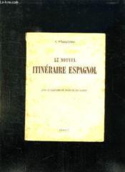Le Nouvel Itineraire Espagnol. - Couverture - Format classique