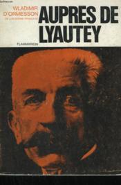 Aupres De Lyautey. - Couverture - Format classique