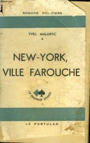 New-York, Ville Farouche - Couverture - Format classique