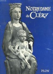 Notre-Dame De Clery - Couverture - Format classique