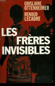 Les Freres Invisibles. - Couverture - Format classique