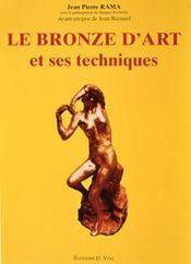 Le bronze d'art et ses techniques - Intérieur - Format classique