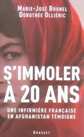 S'immoler à vingt ans, une infirmière française en Afghanistan témoigne - Intérieur - Format classique