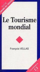 Le tourisme mondial - Couverture - Format classique