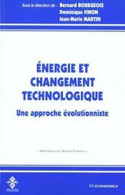 Energie Et Changement Technologique ; Une Approche Evolutionniste - Intérieur - Format classique
