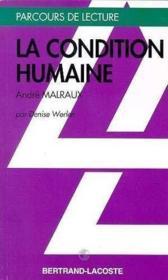 La Condition Humaine - Parcours De Lecture - Couverture - Format classique
