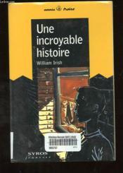 Une Incroyable Histoire - Couverture - Format classique