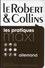 Dictionnaire maxi Robert & Collins ; français-allemand / allemand-français - Couverture - Format classique