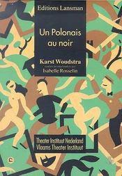 Un polonais au noir - Intérieur - Format classique