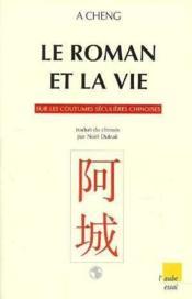 Le Roman Et La Vie - Couverture - Format classique