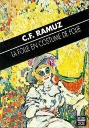 La Folle En Costume De Folie - Couverture - Format classique