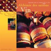 Alchimie des saisons : le vin - Couverture - Format classique