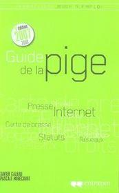 Guide de la pige (édition 2007-2008) - Intérieur - Format classique