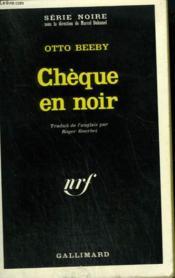 Cheque En Noir. Collection : Serie Noire N° 1341 - Couverture - Format classique