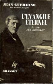L Evangile Eternel.Etude Sur Michelet. - Couverture - Format classique