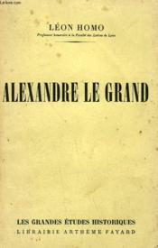 Alexandre Le Grand. - Couverture - Format classique