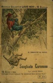 De Tombouctou Au Senegal. La Sanglante Caravane. - Couverture - Format classique