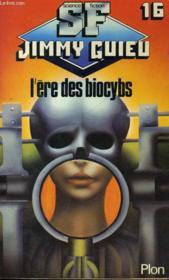 L'Ere Des Biocybs - Couverture - Format classique