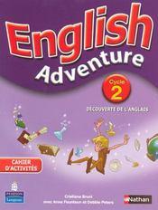 ENGLISH ADVENTURE ; cycle 2 ; cahier d'activités - Intérieur - Format classique