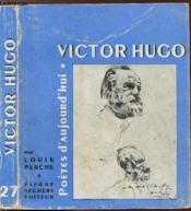 Victor Hugo - Collection Poetes D'Aujourd'Hui N°27 - Couverture - Format classique