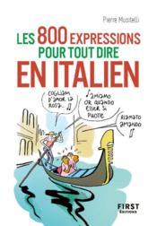 800 expressions pour tout dire en italien - Couverture - Format classique