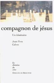Compagnon de jesus - un itineraire - Couverture - Format classique