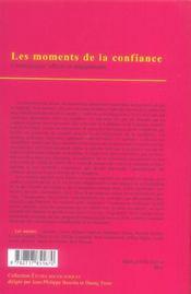 Les Moments De La Confiance ; Connaissance, Affects Et Engagements - 4ème de couverture - Format classique