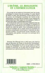 L'Huitre, Le Biologiste Et L'Ostreiculteur ; Lectures Entrecroisees D'Un Milieu Naturel - 4ème de couverture - Format classique