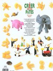 Créer avec des pâtes ; petits sujets, animaux... - 4ème de couverture - Format classique