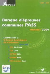 Banque D'Epreuves Communes Pass Concours ; Annales 2004 - Intérieur - Format classique