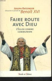 Faire route avec dieu nelle edition - Couverture - Format classique