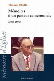 Mémoires d'un pasteur camerounais (1920-1996) - Couverture - Format classique