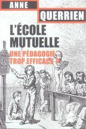 L'ecole mutuelle. une pedagogie trop efficace ? - Intérieur - Format classique