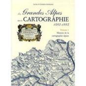 Les grandes alpes dans la cartographie / 1482-1885 - Couverture - Format classique