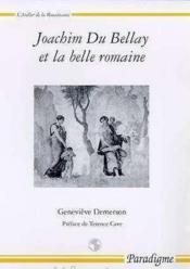 Joachim du Bellay et la belle romaine - Couverture - Format classique