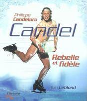 Candel. rebelle et fidele - candeloro - Intérieur - Format classique