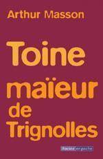 Toine maïeur de Trignolles - Couverture - Format classique
