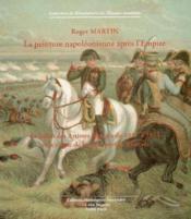 La peinture napoléonienne après l'empire ; le salon des artistes français de 1817 à 1914 et la vogue de la carte postale illustrée - Couverture - Format classique