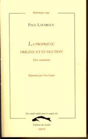 La propriété ; origine et évolution ; thèse communiste - Couverture - Format classique