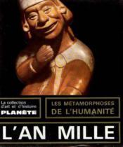 L'an mille -900/1100 les metamorphoses de l'humanite - Couverture - Format classique