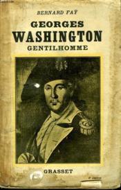 George Washington Gentilhomme. - Couverture - Format classique