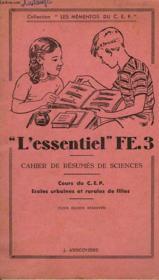 'L'Essentiel' Fe.3, Cahier De Resumes De Sciences, Cours Du Cep, Ecoles Urbaines Et Rurales De Filles - Couverture - Format classique