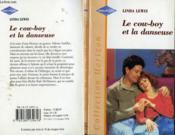 Le Cowboy Et La Danseuse - Cowboy Seeks Perfect Wife - Couverture - Format classique
