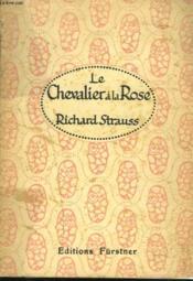 Le Chevalier A La Rose. Comedie Musicale En 3 Actes. - Couverture - Format classique