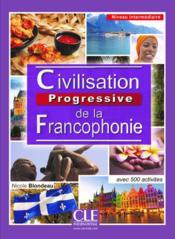 Civilisation progressive de la francophonique niveau intermediaire 2e edition - Couverture - Format classique