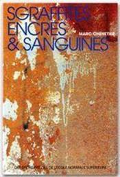 Sgraffites, encres et sanguines ; neuf études sur les figures de l'écriture dans la fiction américaine contemporaine - Couverture - Format classique